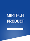 MIRTECH Product